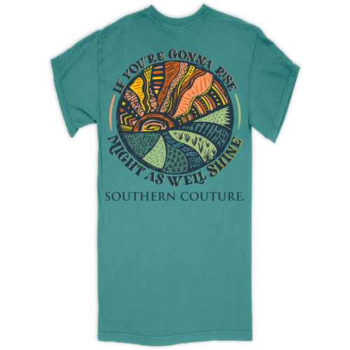 Southern Couture If You're Gonna Rise Seafoam SS