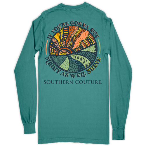 Southern Couture If You're Gonna Rise Seafoam LS