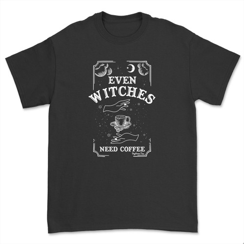 Daydream Tees Even Witches Need Coffee: GLOWS in the DARK