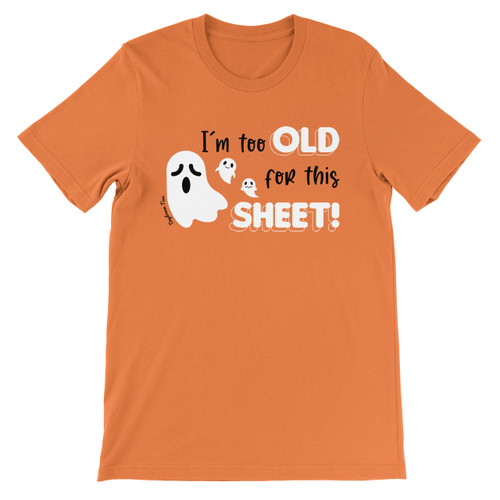 Daydream Tees I'm Too Old for this Sheet