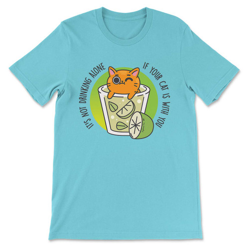 Daydream Tees It's Not Drinking Alone - Cat