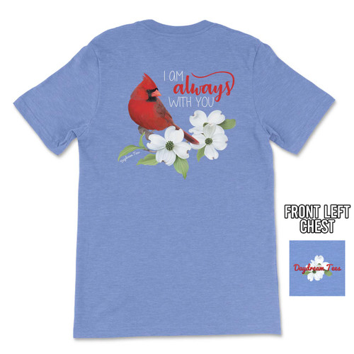 Daydream Tees I Am Always With You