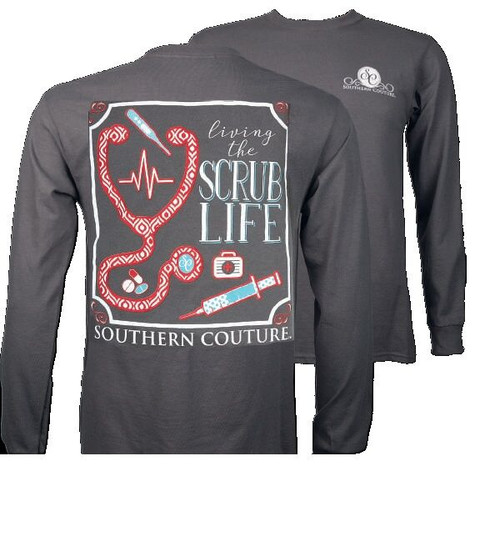 Southern Couture Scrub Life Long Sleeve