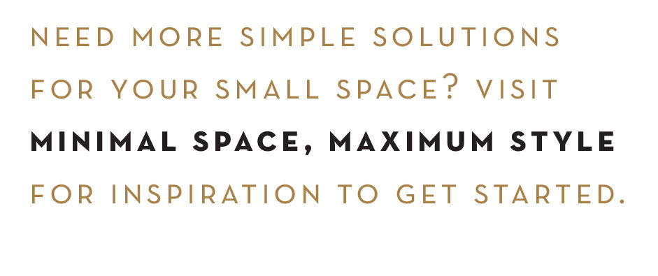 minimal spaces, maximul impact