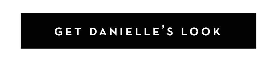 get danielles look