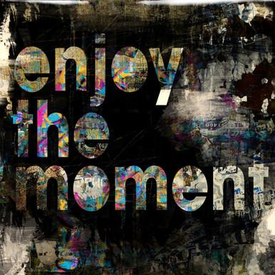 Enjoy The Moment - Glass Coat