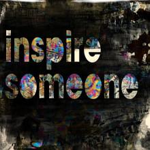 Inspire Someone - Glass Coat