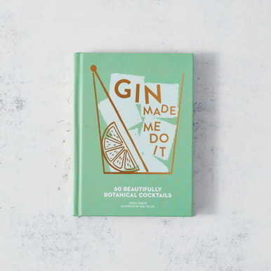 Gin Made Me Do It