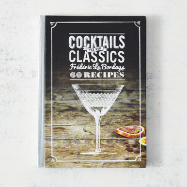 Cocktails - The New Classics