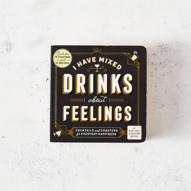 Mixed Drinks About Feelings