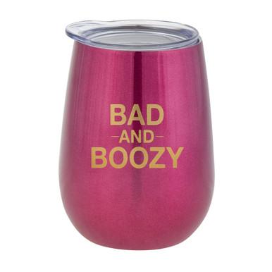 Bad And Boozy Tumbler
