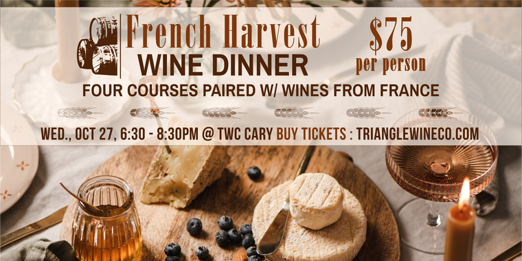 10/27/21 French Harvest Wine Dinner - Cary