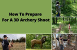 How To Prepare For A 3D Archery Shoot