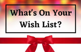 Make Your Wish List