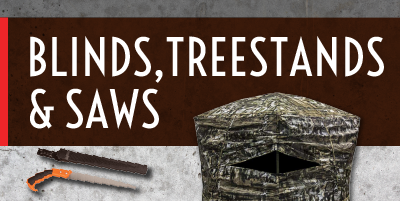 Blinds, Treestands & Saws