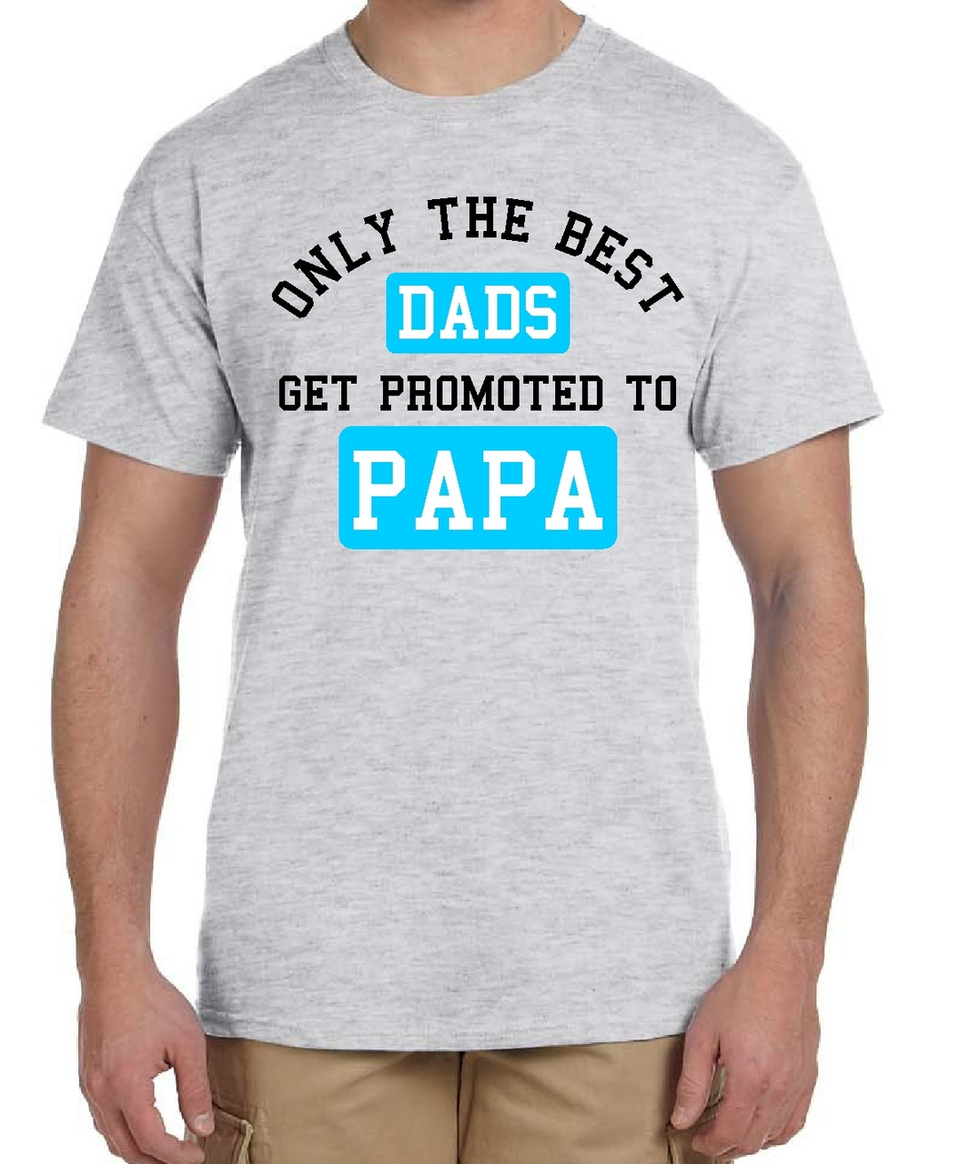 a4a54434 Pregnancy announcement shirt. Only the Best Dads get promoted to Papa!