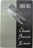 Classic Bowie Knives by Robert Abels