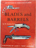 Blades and Barrels by H. Gordon Frost