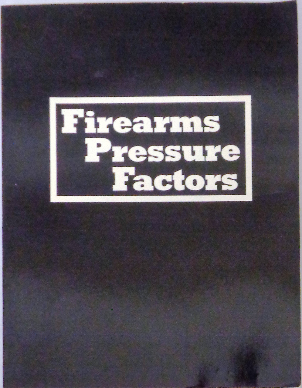 Firearms Pressure Factors published by Wolfe Publishing Company 1990