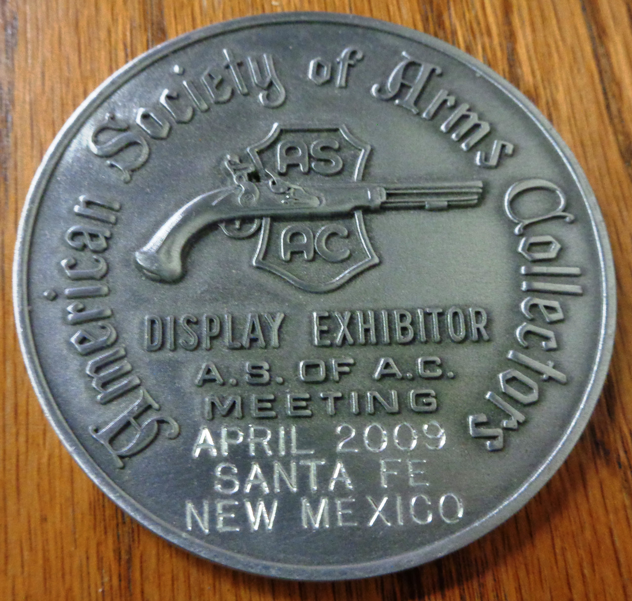 American Society of Arms Collectors Display Exhibitor Medal - 2009 New Mexico