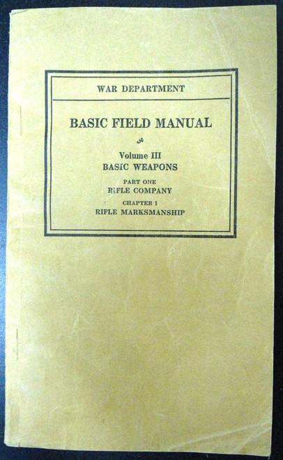 Basic Field Manual 1932 Vol. III, Part 1, Ch. 1