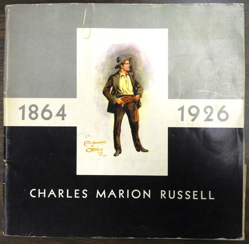 Charles Marion Russell 1864 - 1926 by Harold McCracken front