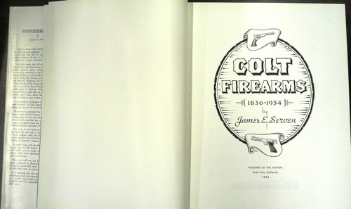 Colt Firearms 1836 - 1954 by James E. Serven