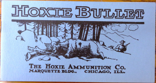Hoxie Bullet Booklet published by The Hoxie Ammunition Co.