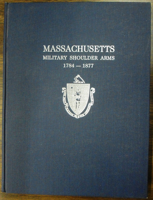 Massachusetts Military Shoulder Arms 1784 - 1877