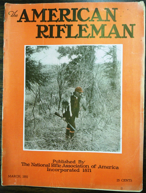 The American Rifleman - March 1931