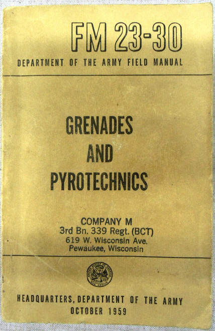 FM 23-30 Grenades and Pyrotechnics - 1959