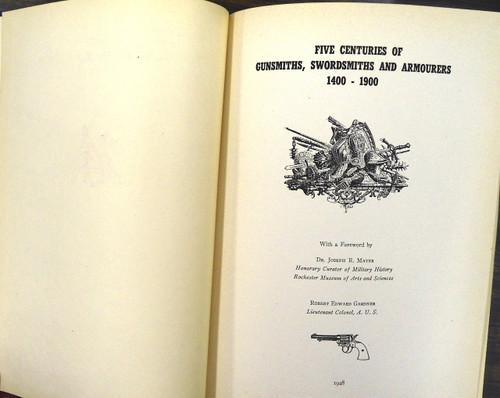 Five Centuries of Gunsmiths, Swordsmiths, & Armourers