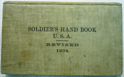Soldier's Hand Book U.S.A. Revised 1908 - NAMED - w/Photo