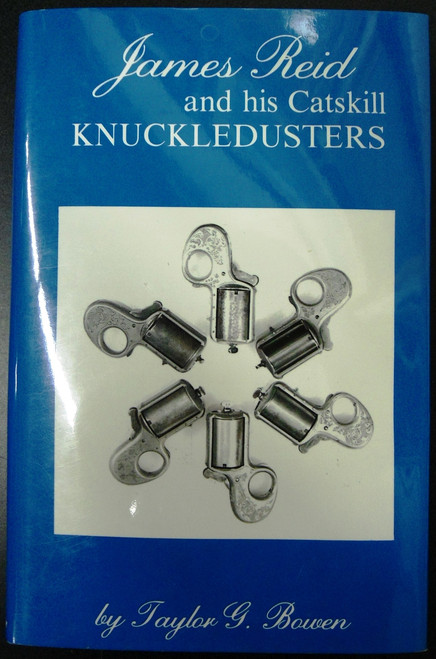 James Reid and His Catskill Knuckledusters by Taylor G. Bowen