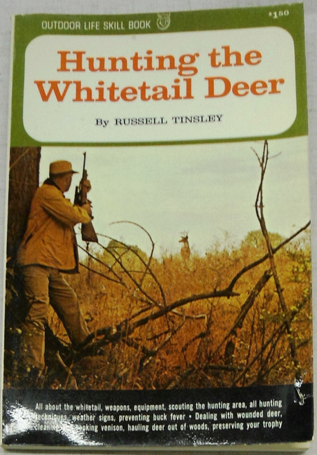 Hunting the Whitetail Deer by Russell Tinsley