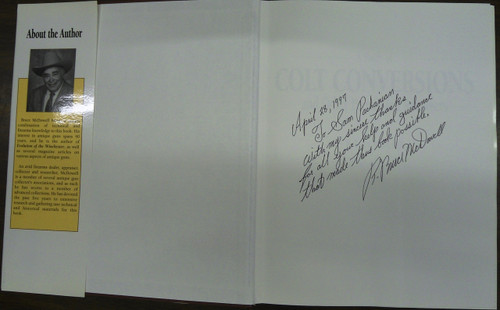 A Study of Colt Conversions by Bruce McDowell *SIGNED*