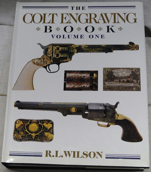 The Colt Engraving Book by R.L. Wilson *SIGNED*