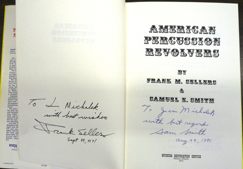 American Percussion Revolvers by Sellers & Smith *SIGNED*