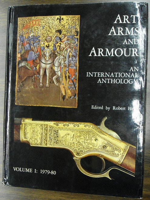 Art, Arms and Armour Vol. I by Robert Held