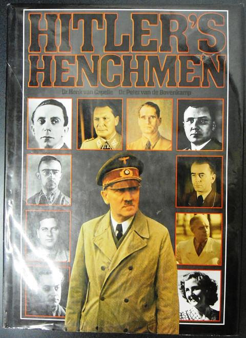 Hitler's Henchmen by Dr. Henk van Capelle & Dr. Peter van de Bovenkamp