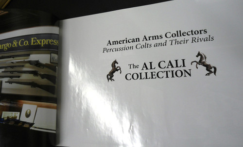 American Arms Collectors: The Al Cali Collection