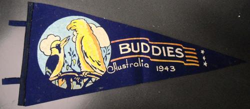 """Australia """"Buddies"""" Pennant circa 1943"""