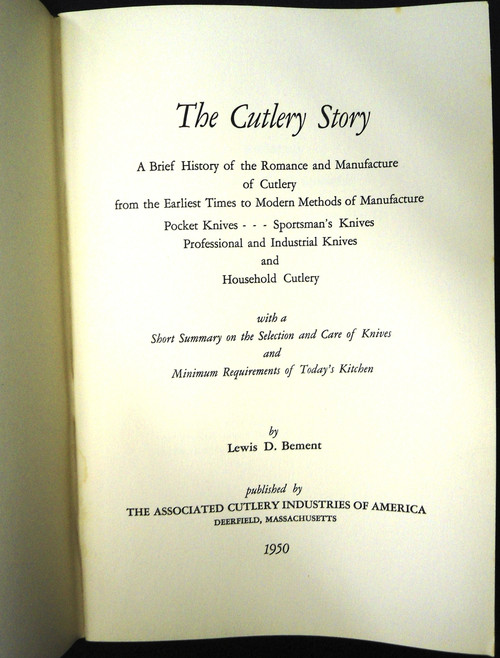 The Cutlery Story: From Stone Age to Steel Age by Lewis D. Bement