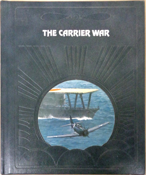 The Epic of Flight: The Carrier War by Clark G. Reynolds front cover