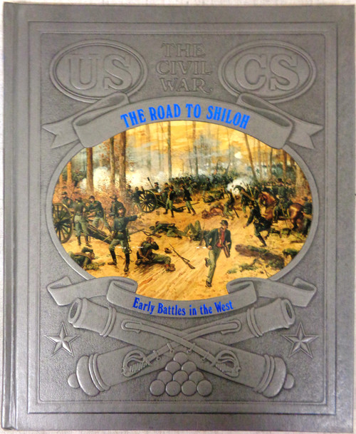 The Civil War: The Road to Shiloh by David Nevin
