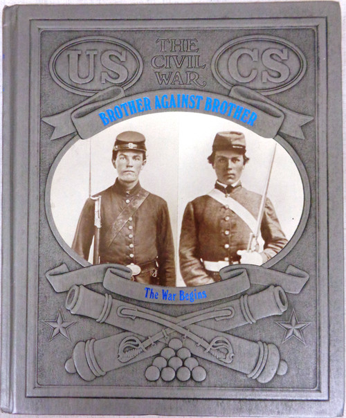 The Civil War: Brother Against Brother by William C. Davis