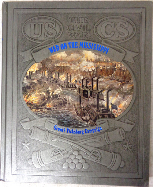 The Civil War: War on the Mississippi by Jerry Korn *SIGNED*
