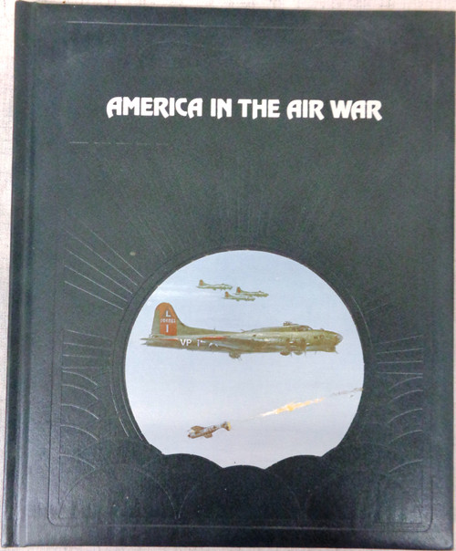 The Epic of Flight: America in the Air War by Edward Jablonski