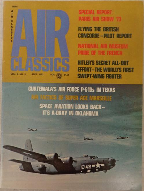 Air Classics Vol. 9 No. 9 September 1973