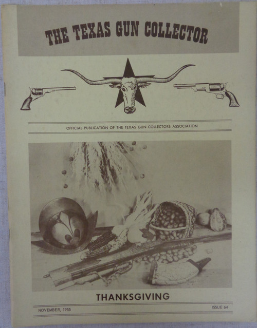 The Texas Gun Collector Issue No. 64 November 1955